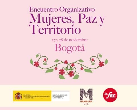 Encuentro Nacional de Mujeres por la defensa del acuerdo de paz en Colombia
